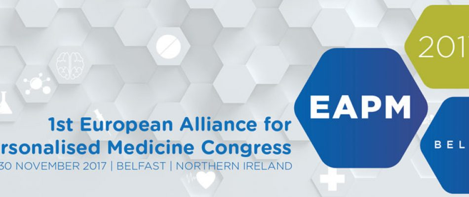 European Alliance for Personalised Medecine (EAPM) 2017