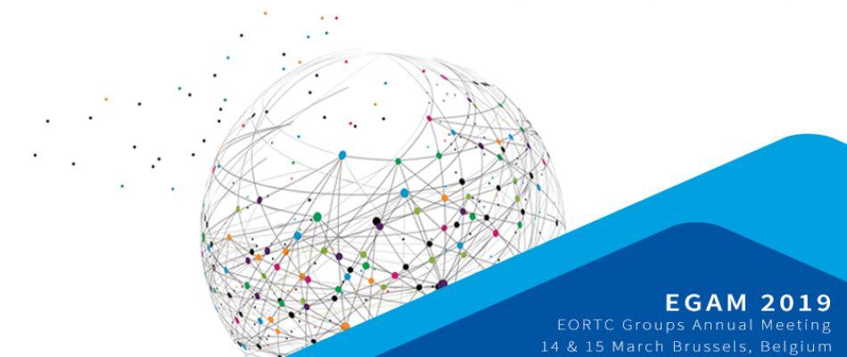 EORTC Groups Annual Meeting EGAM 2019