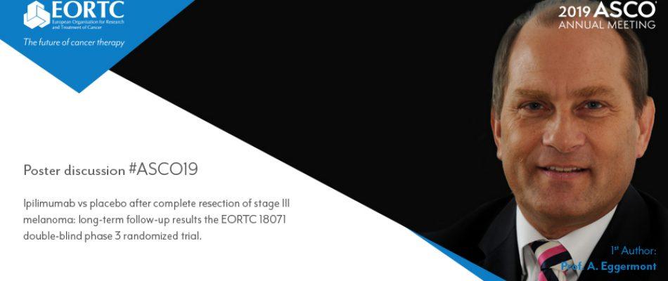 ASCO19 - 18071 study - Prof. Eggermont