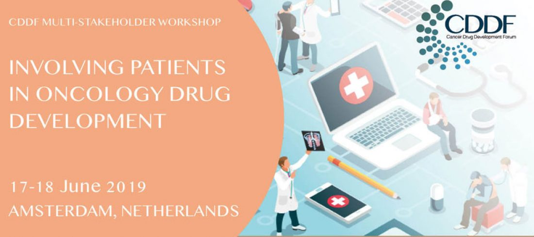 CDDF multi-Stakeholder Workshop on Involving Patients in Oncology Drug Development