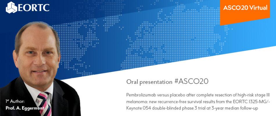 Presentation A. Eggermont at ASCO 2020