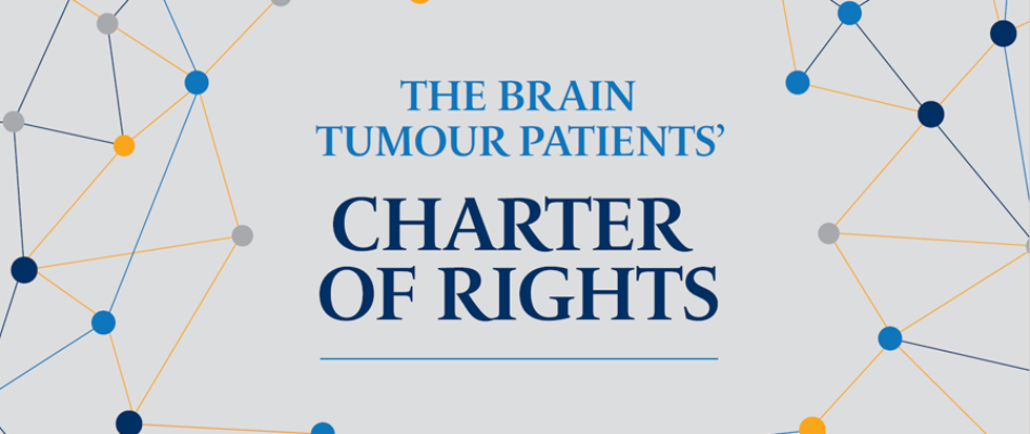 The brain tumour patients' charter of rights