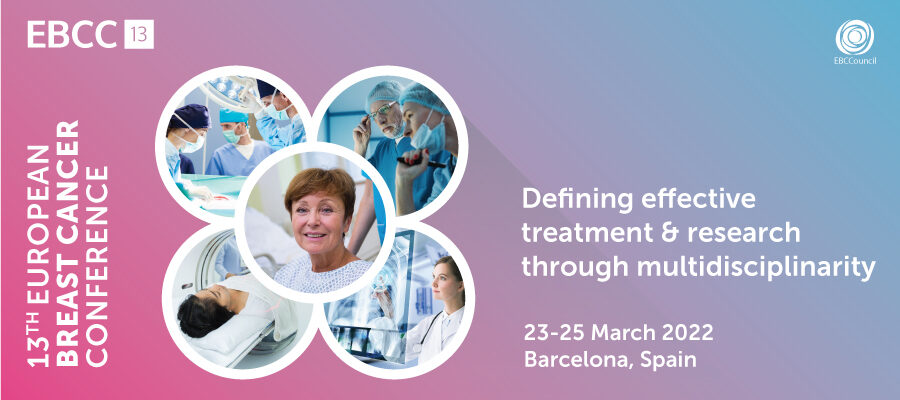 EBCC-13 European Breast Cancer Conference, Barcelona, Spain on 23-25 March 2022